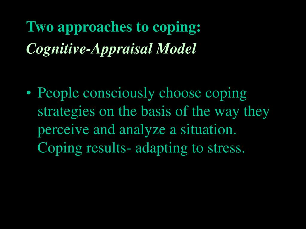 Two approaches to coping: