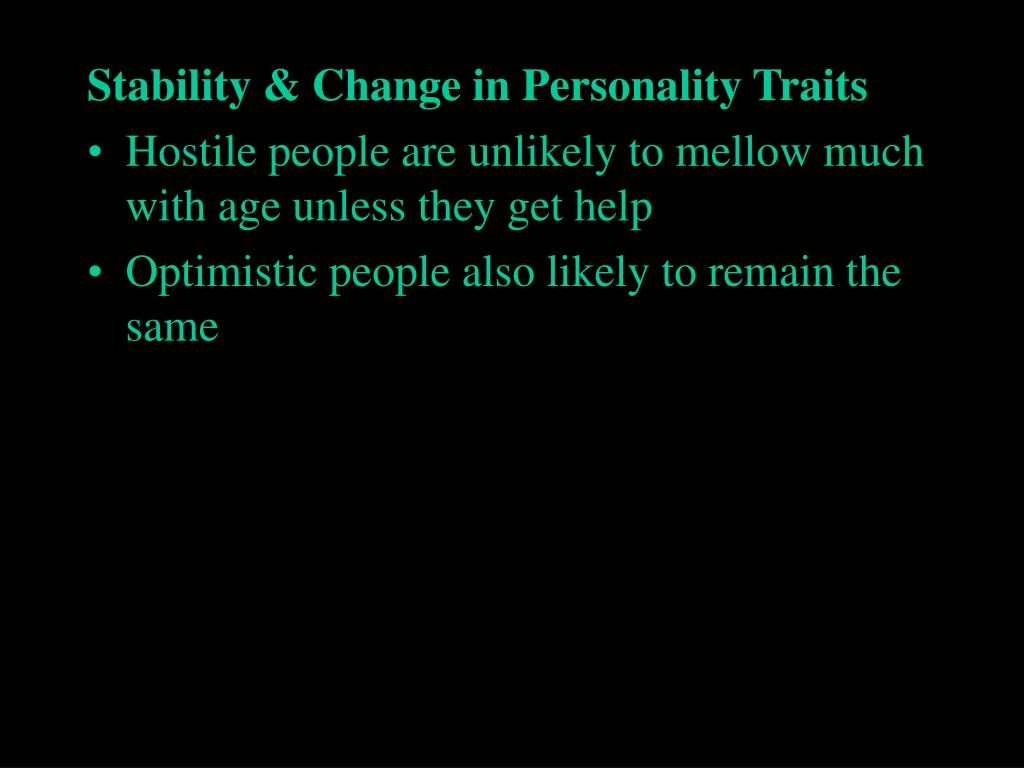 Stability & Change in Personality Traits