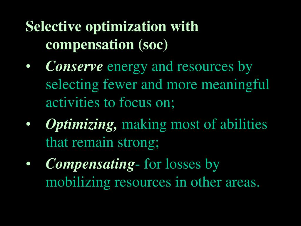 Selective optimization with compensation (soc)