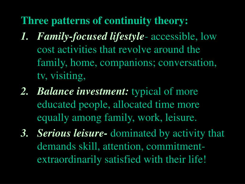 Three patterns of continuity theory: