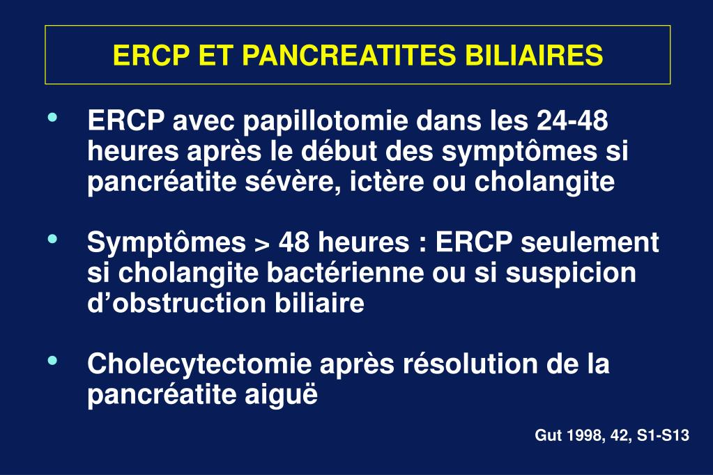 ERCP ET PANCREATITES BILIAIRES