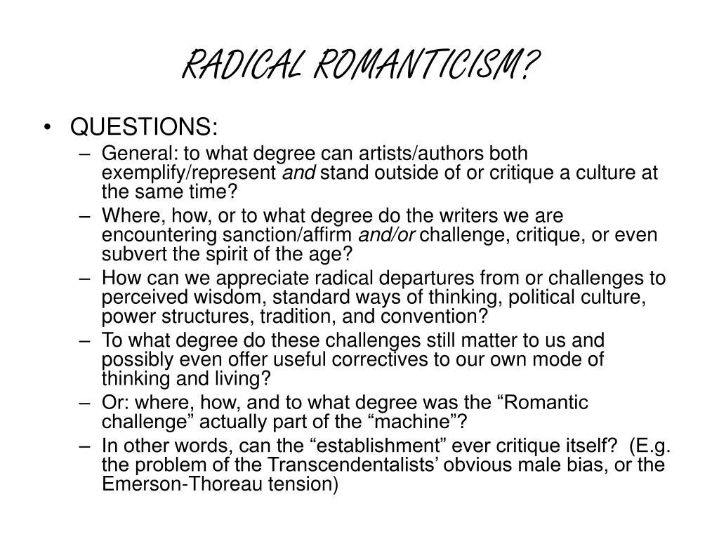 RADICAL ROMANTICISM?