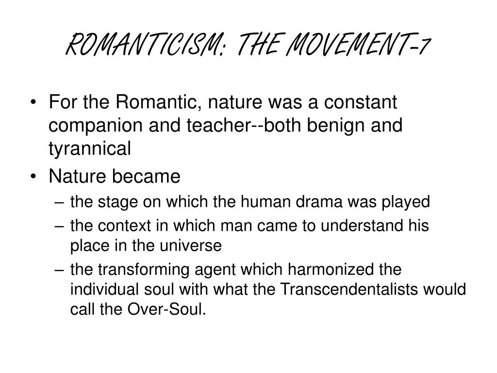 ROMANTICISM: THE MOVEMENT-7