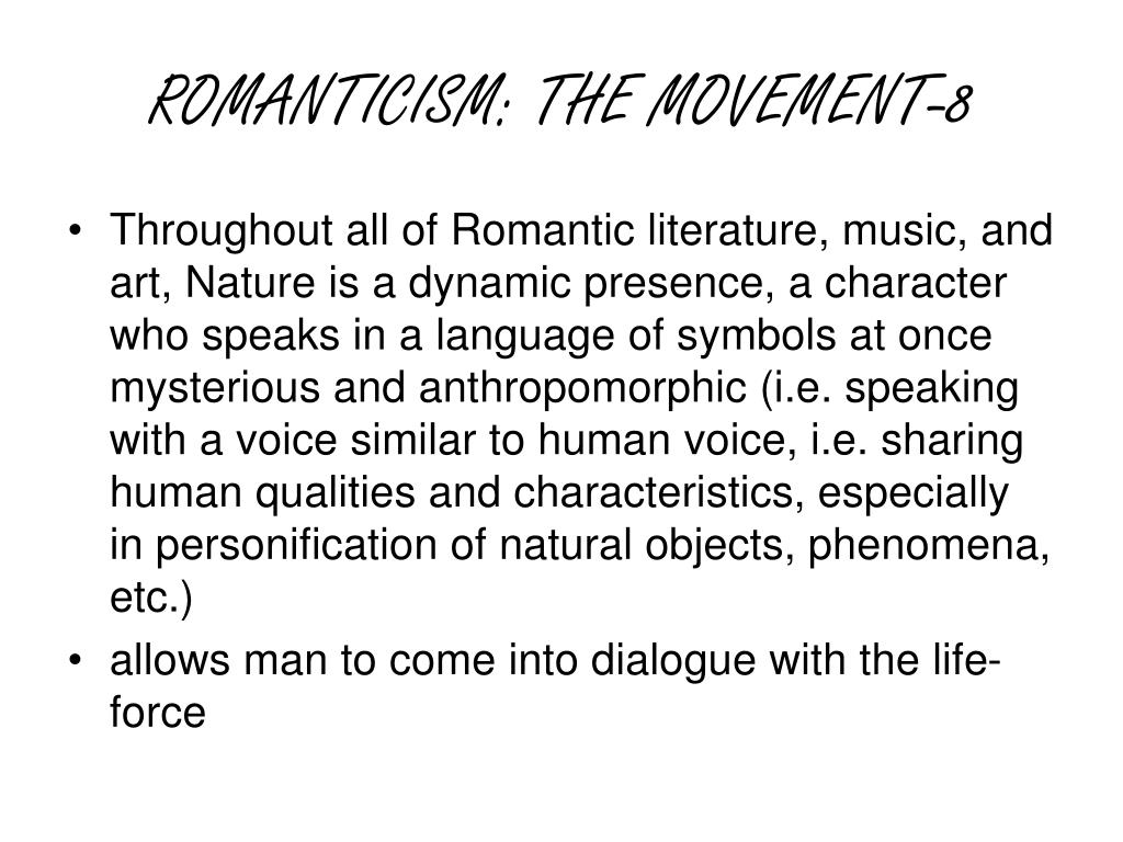 ROMANTICISM: THE MOVEMENT-8