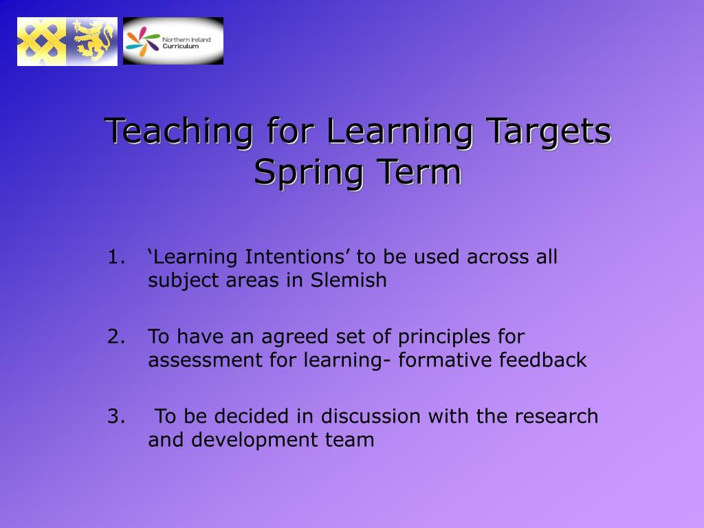 Teaching for Learning Targets