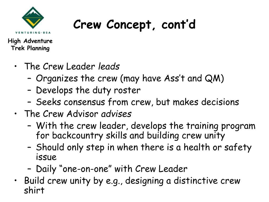 Crew Concept, cont'd