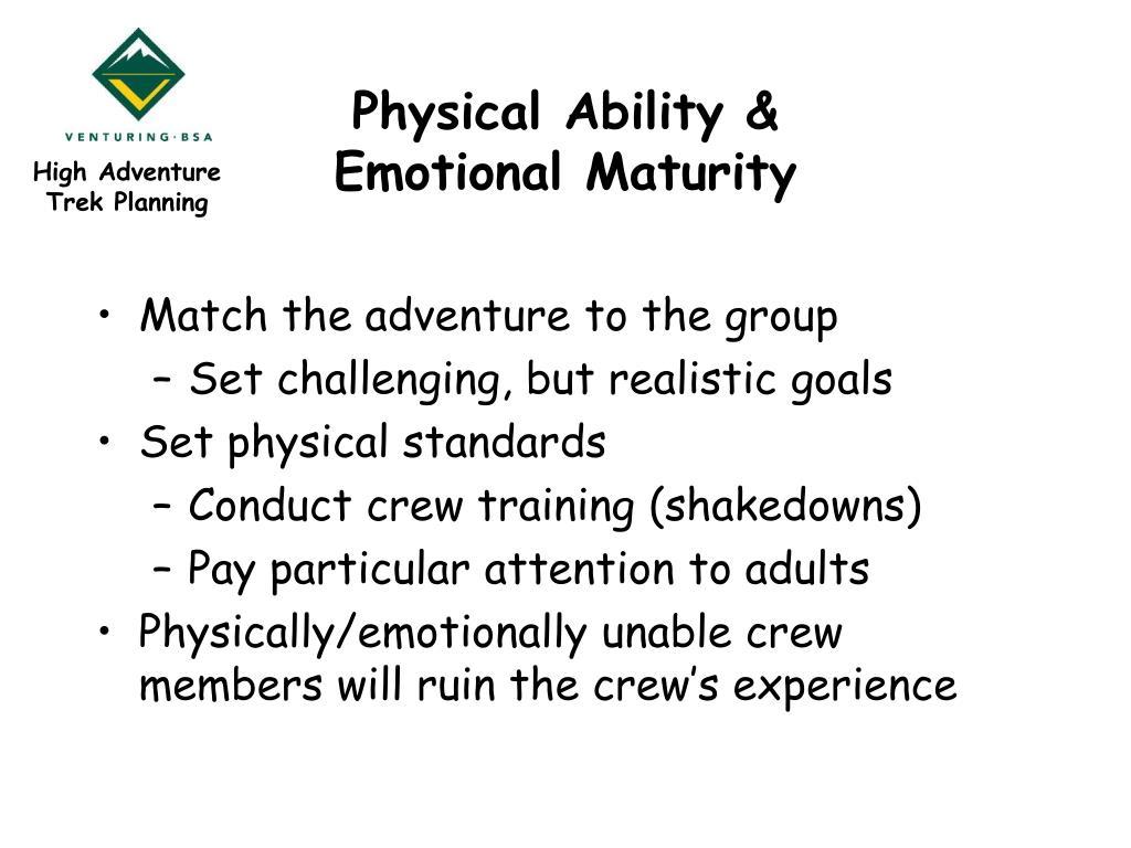 Physical Ability & Emotional Maturity