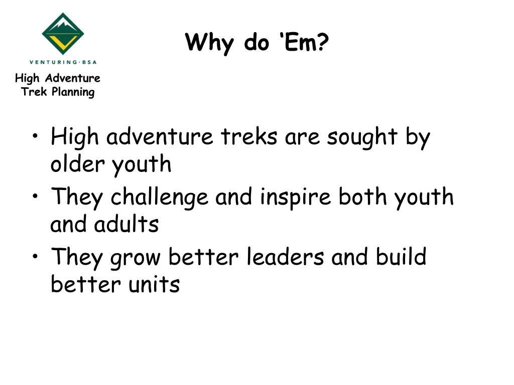 Why do 'Em?