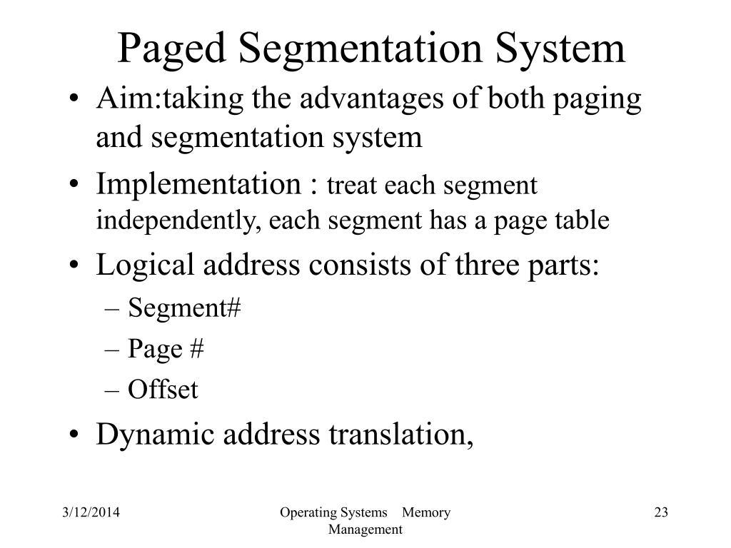 Paged Segmentation System
