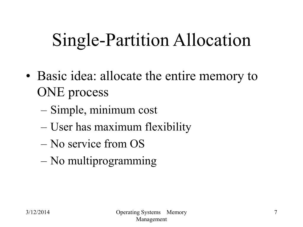 Single-Partition Allocation