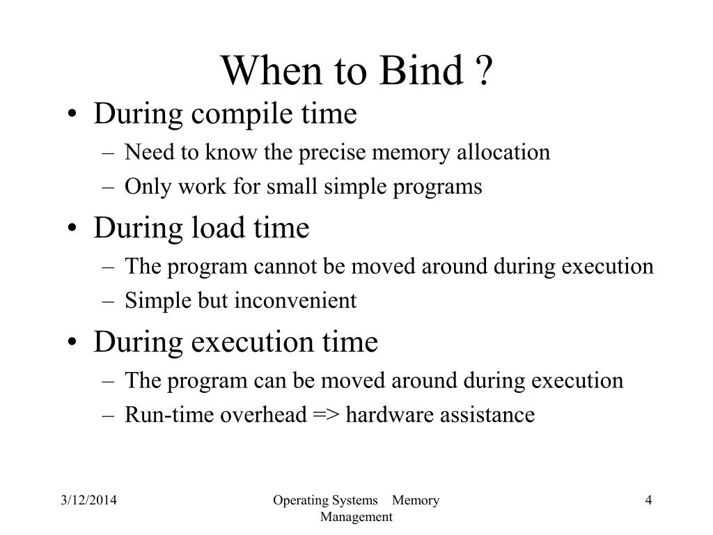 When to Bind ?