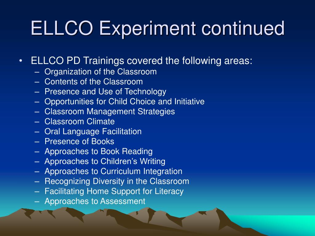 ELLCO Experiment continued