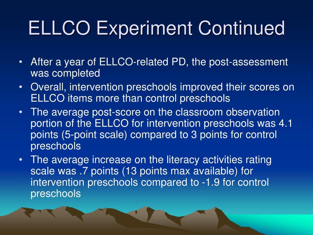 ELLCO Experiment Continued