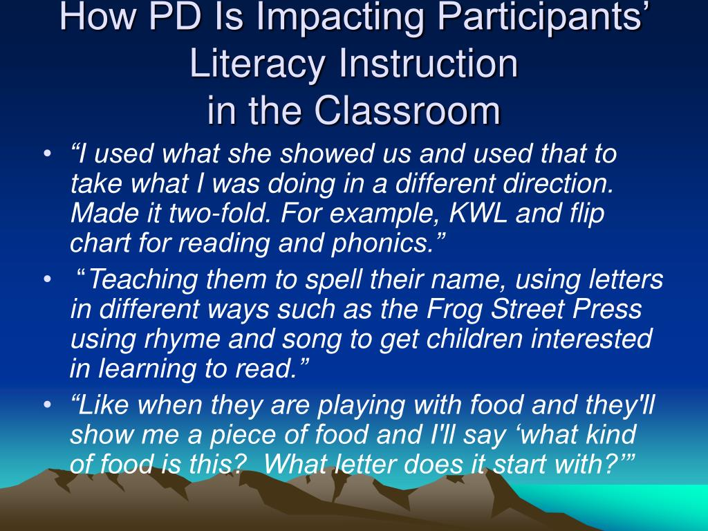 How PD Is Impacting Participants' Literacy Instruction