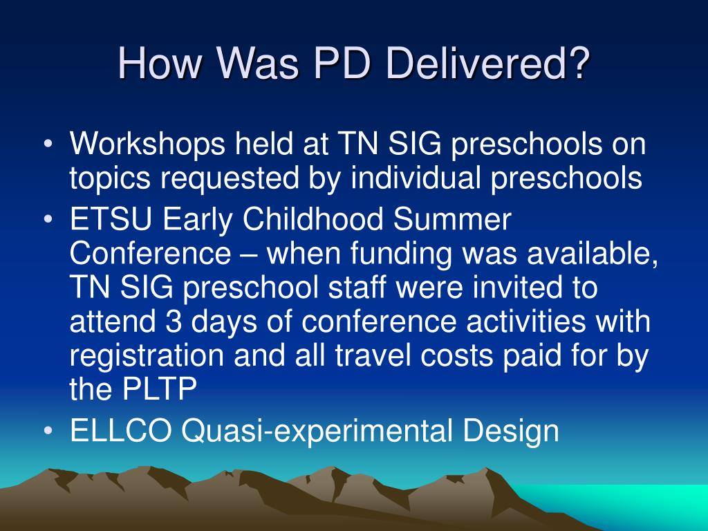 How Was PD Delivered?