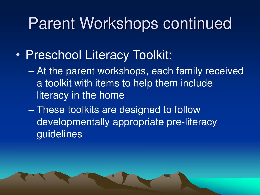 Parent Workshops continued