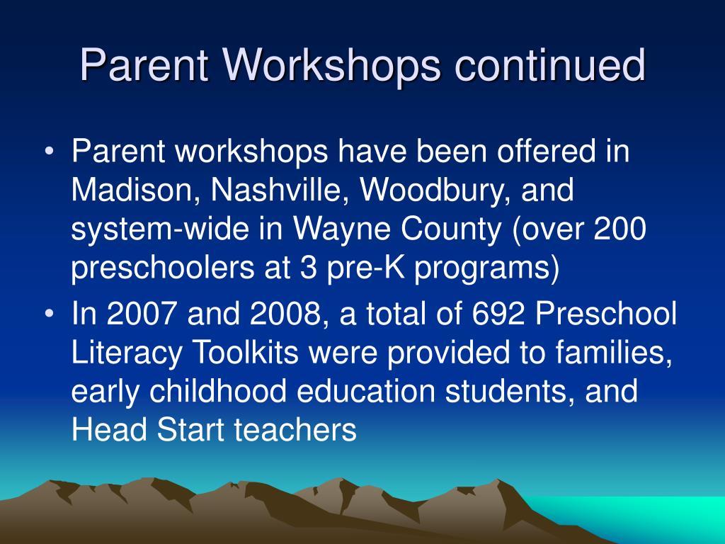 Parent Workshops continued