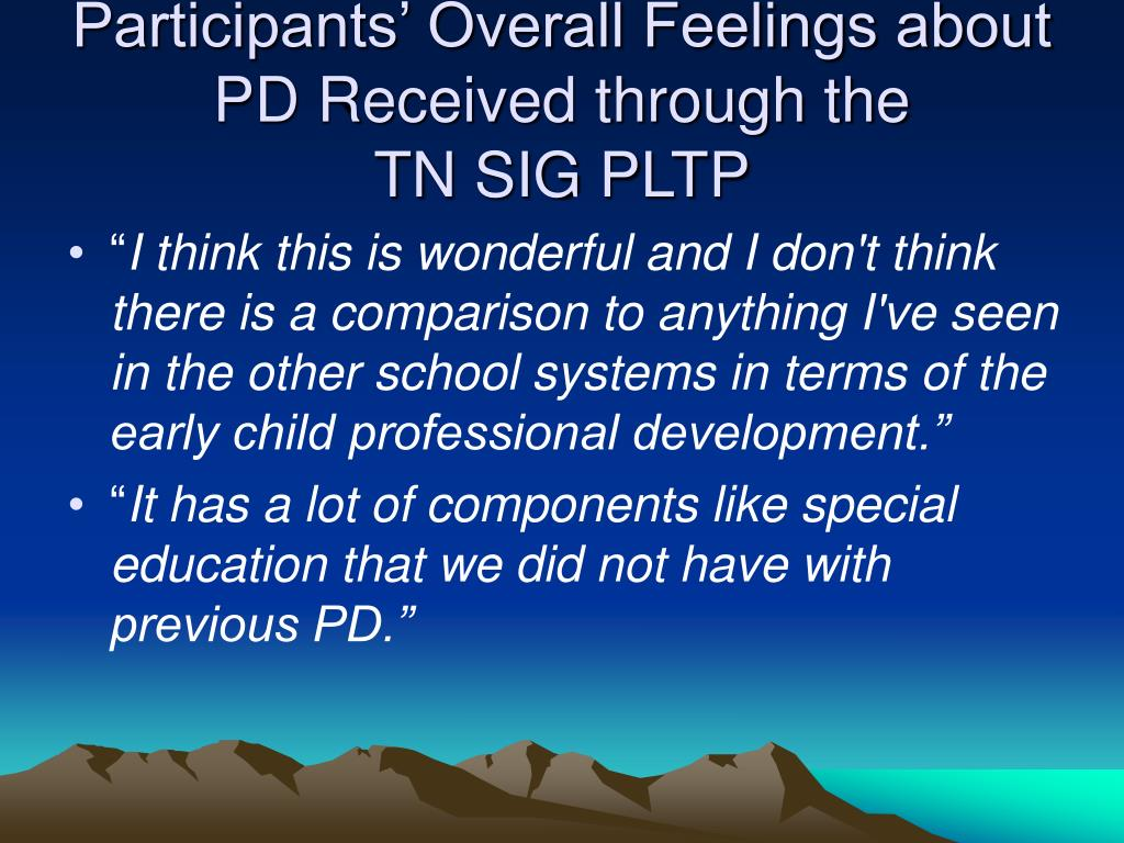 Participants' Overall Feelings about PD Received through the