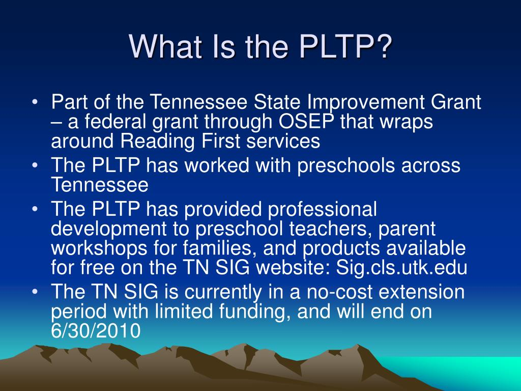 What Is the PLTP?