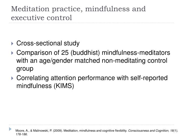 Meditation practice, mindfulness and executive control
