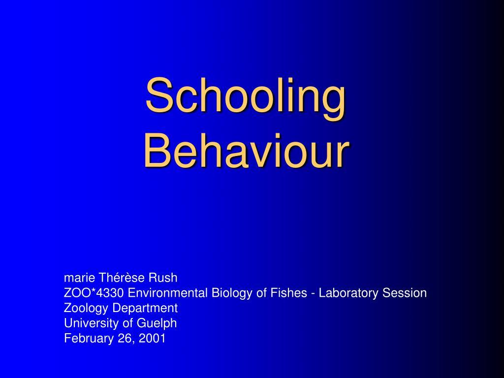 Schooling Behaviour