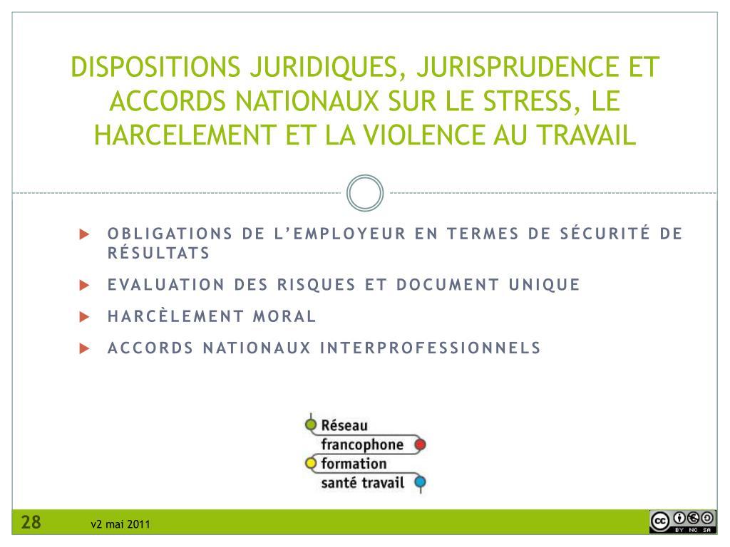 DISPOSITIONS JURIDIQUES, JURISPRUDENCE ET ACCORDS NATIONAUX SUR LE STRESS, LE HARCELEMENT ET LA VIOLENCE AU TRAVAIL