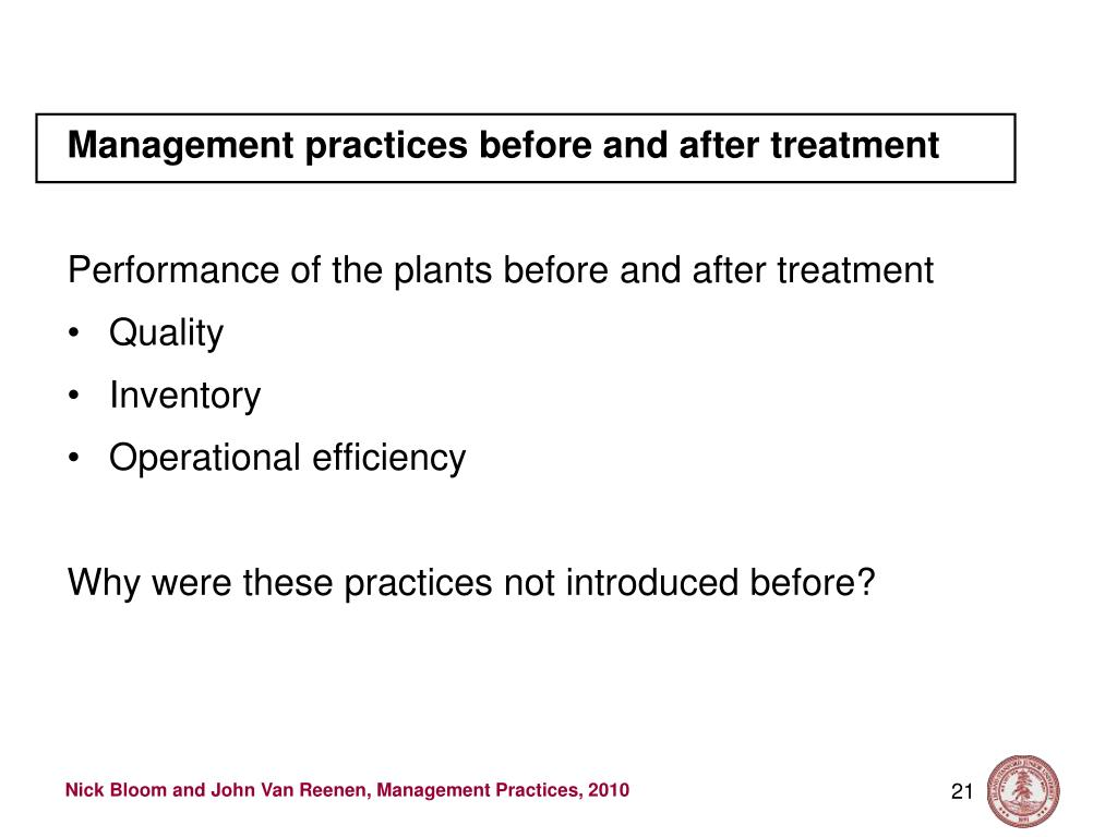 Management practices before and after treatment