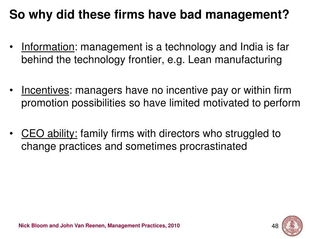 So why did these firms have bad management?
