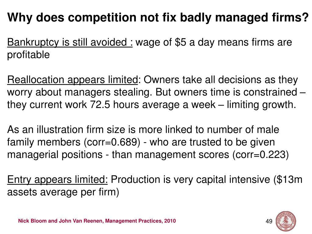 Why does competition not fix badly managed firms?