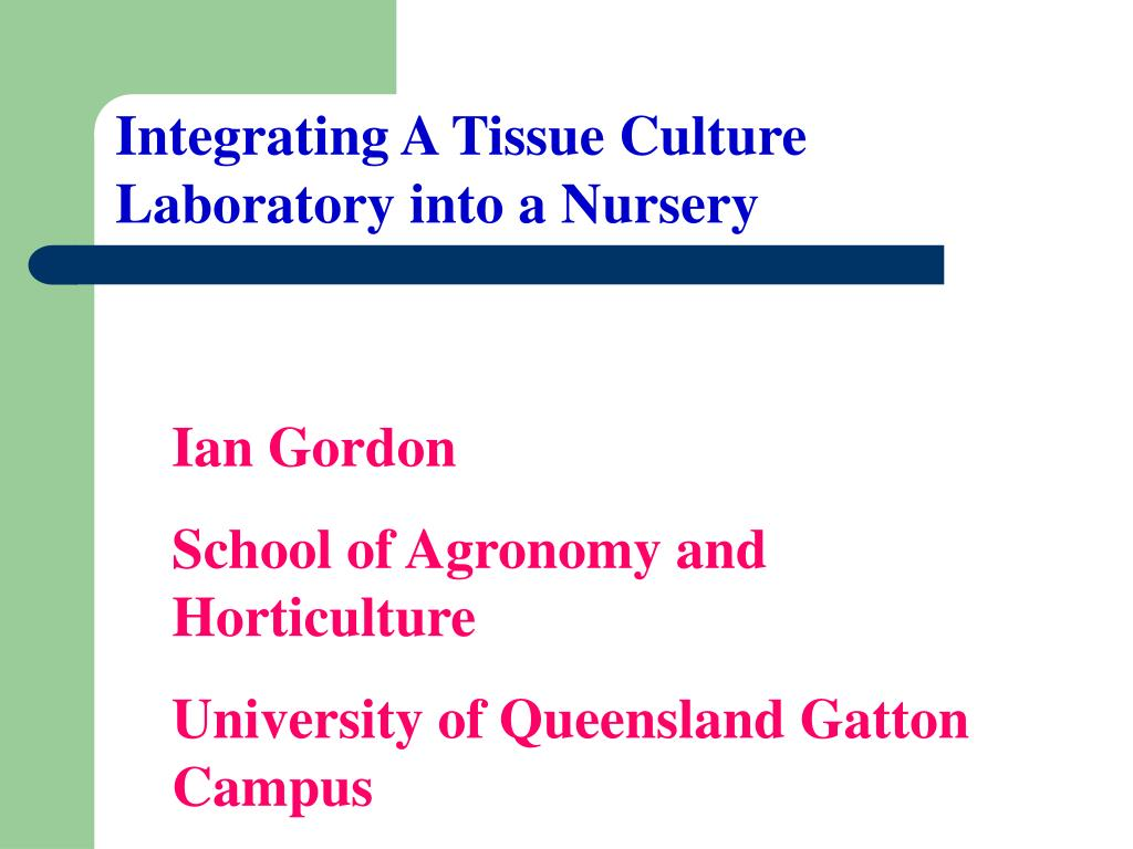 Integrating A Tissue Culture Laboratory into a Nursery