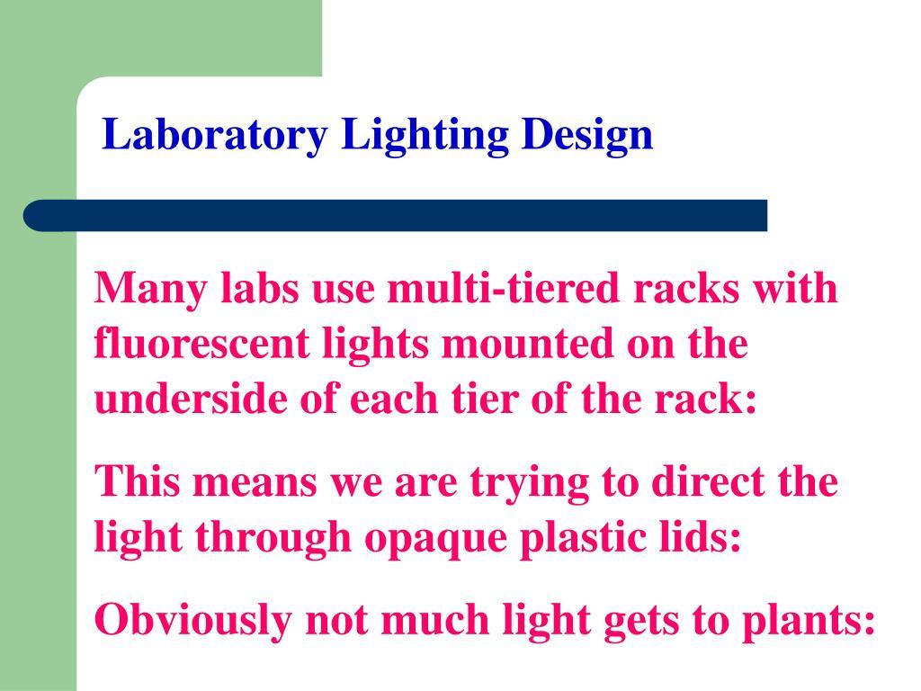 Laboratory Lighting Design