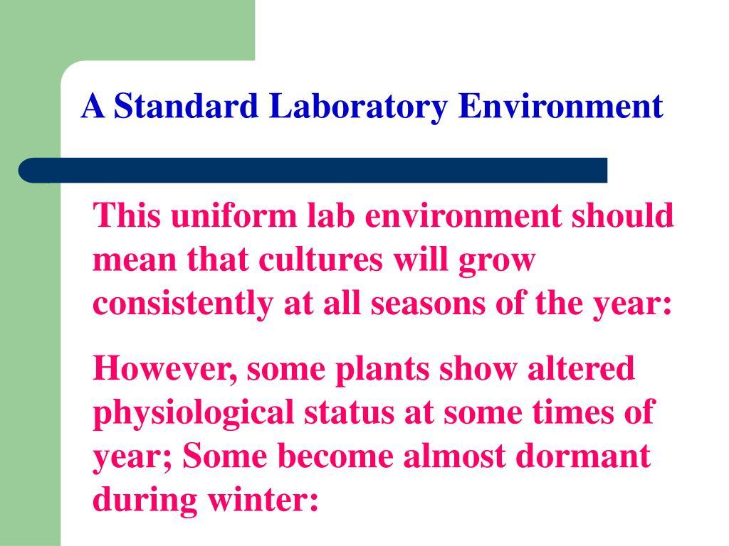 A Standard Laboratory Environment