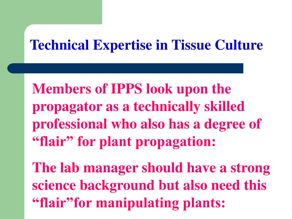 Technical Expertise in Tissue Culture