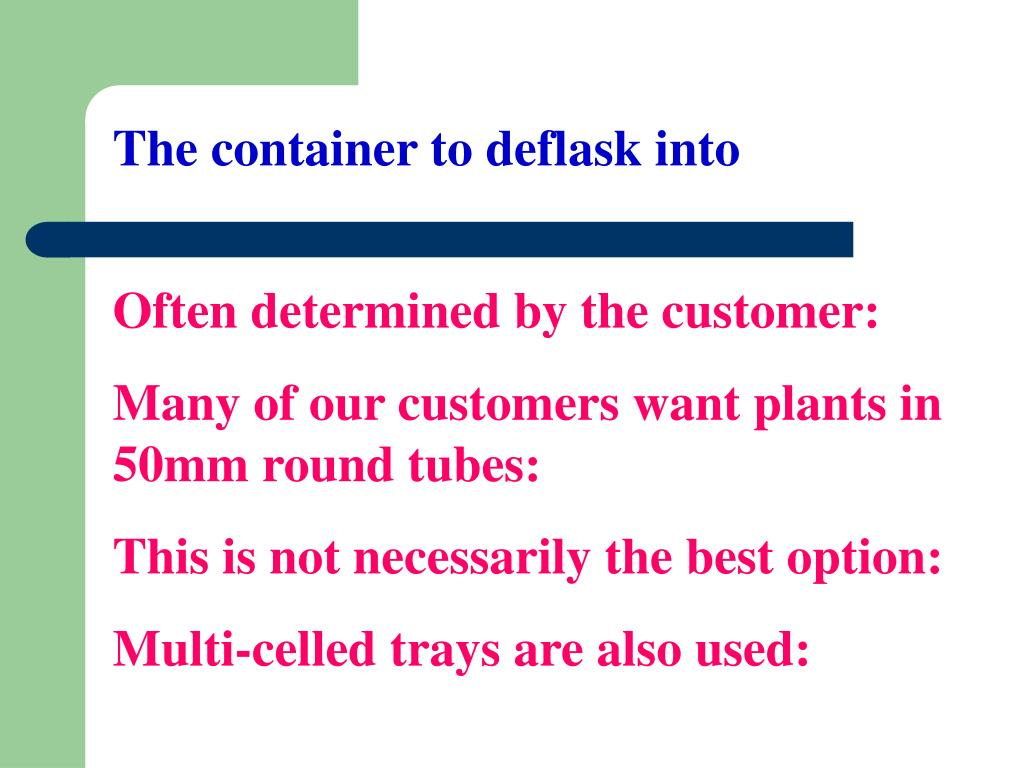 The container to deflask into
