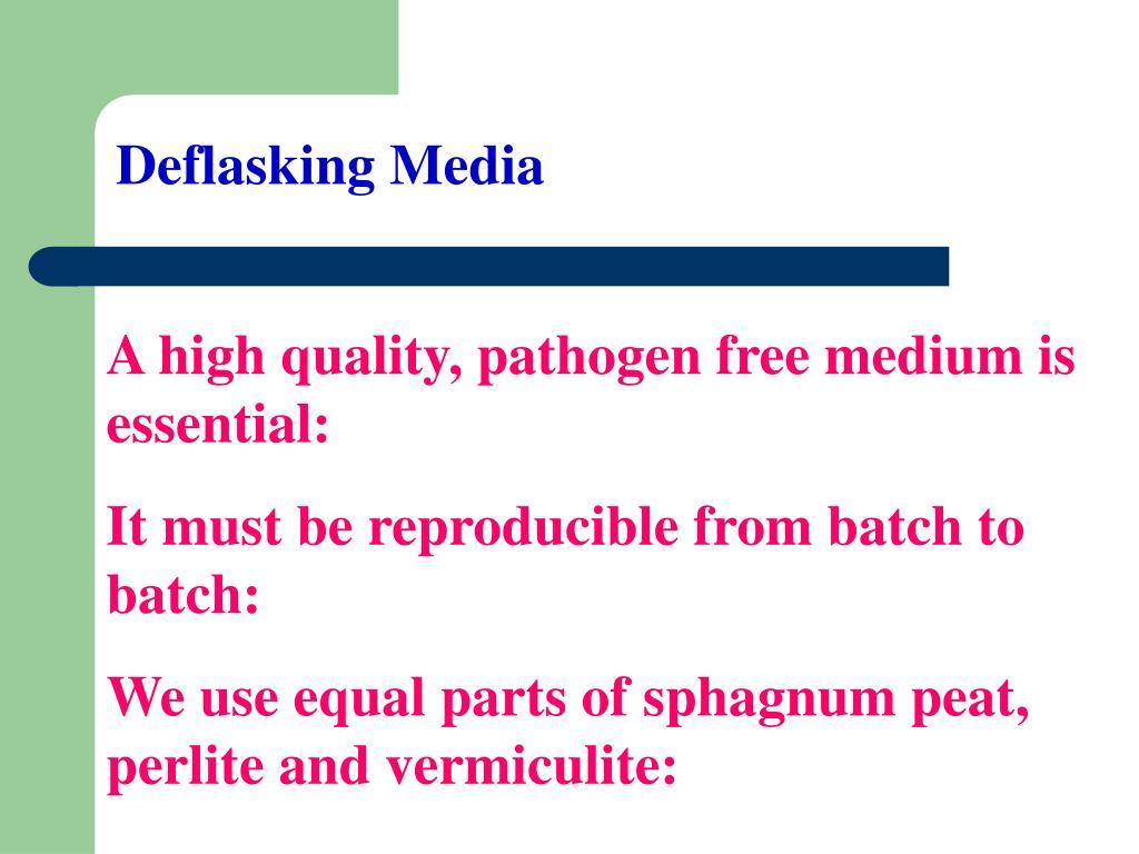 Deflasking Media