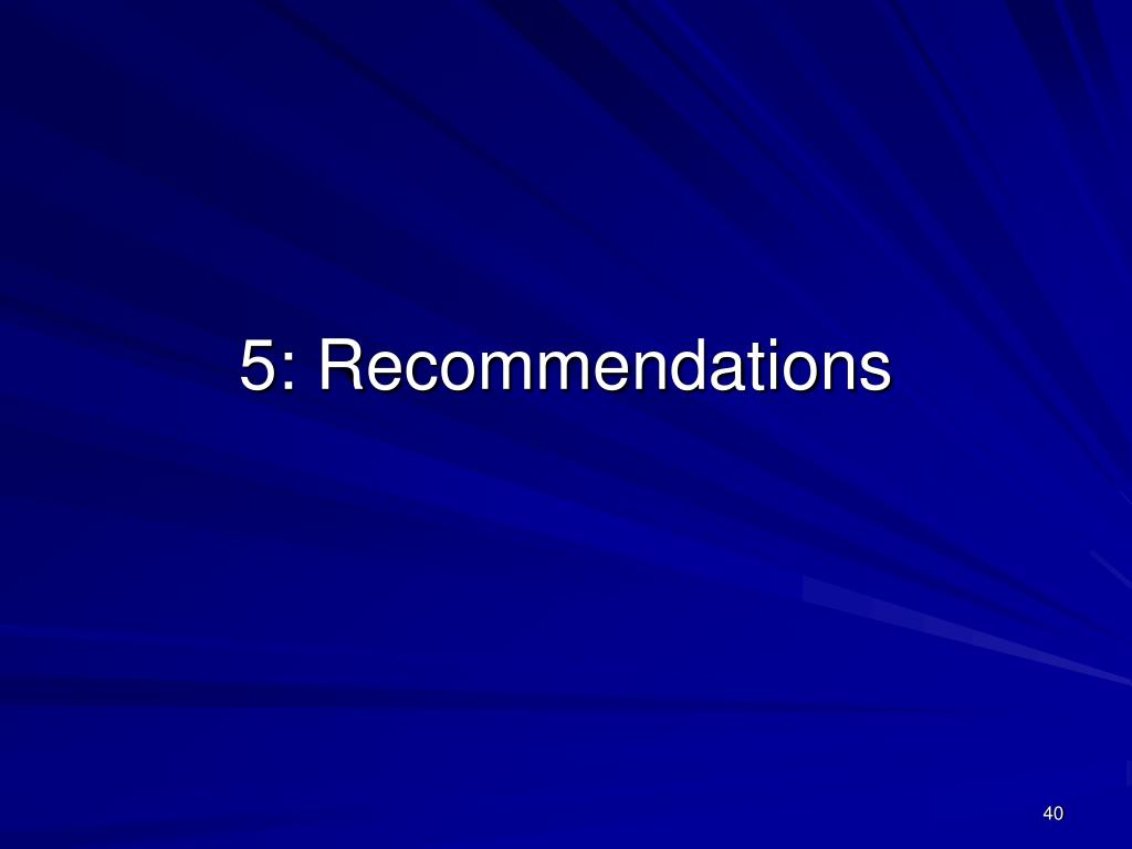5: Recommendations