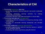 characteristics of cai