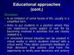 educational approaches cont24