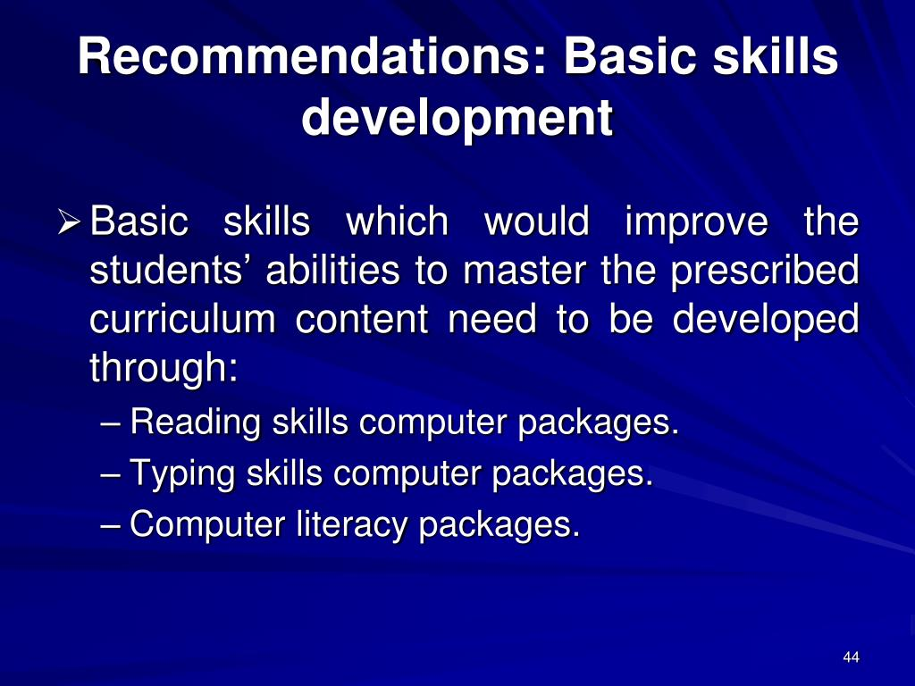 Recommendations: Basic skills development