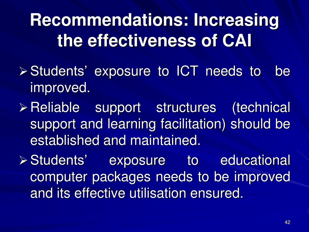 Recommendations: Increasing the effectiveness of CAI