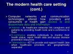 the modern health care setting cont