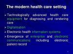 the modern health care setting