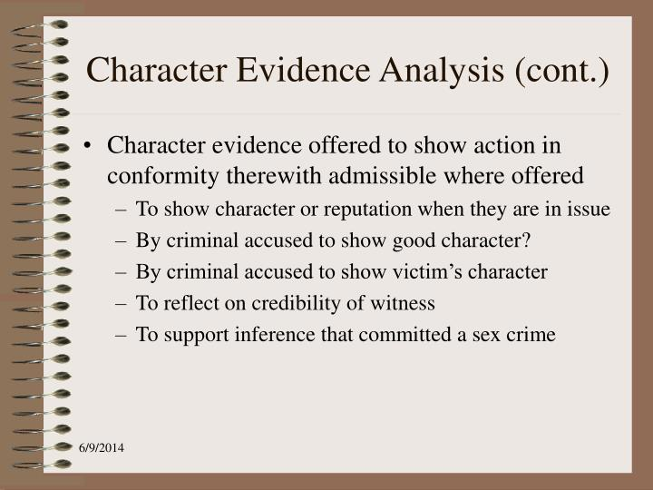 Character Evidence Analysis (cont.)