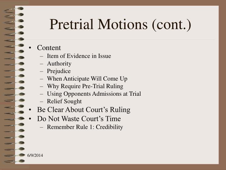 Pretrial Motions (cont.)