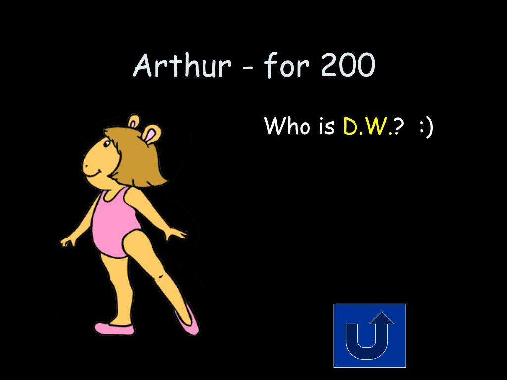Arthur - for 200