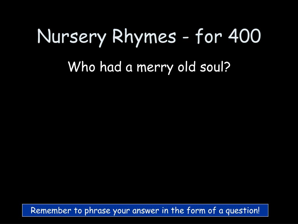 Nursery Rhymes - for 400