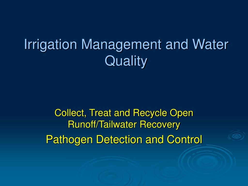 Irrigation Management and Water Quality