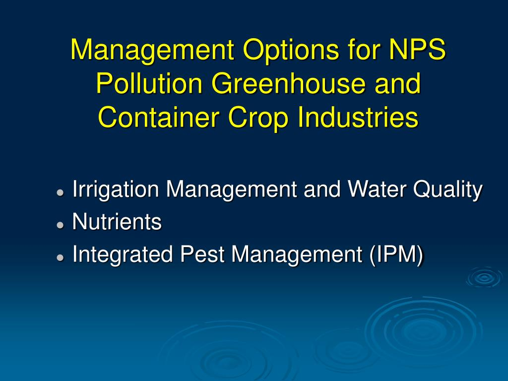 Management Options for NPS Pollution Greenhouse and Container Crop Industries