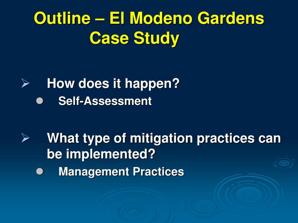 Outline – El Modeno Gardens Case Study