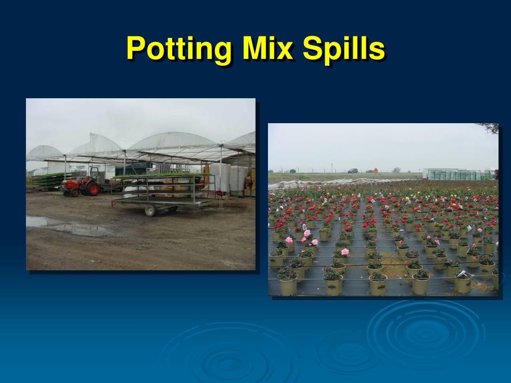 Potting Mix Spills